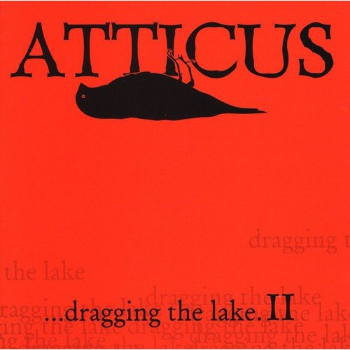 Atticus...Dragging The Lake.II