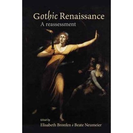Gothic Renaissance : A Reassessment