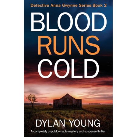 Blood Runs Cold : A Completely Unputdownable Mystery and Suspense