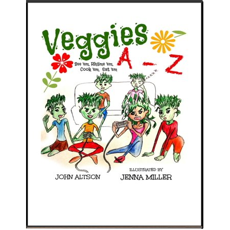 - Veggies, A: Z See 'em, Rhyme 'em, Cook 'em, Eat 'em - eBook