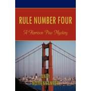 Rule Number Four : A Harrison Pius Mystery