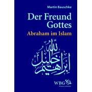 Der Freund Gottes - eBook