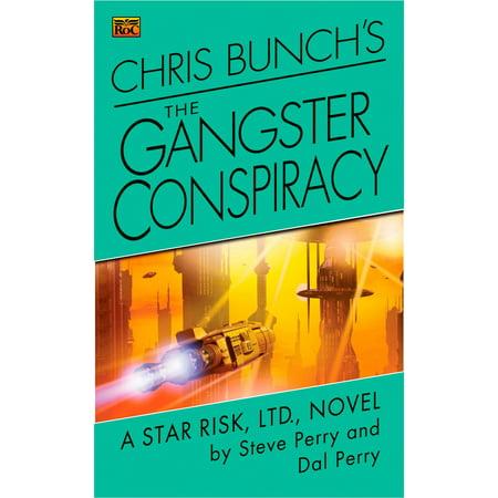 Chris Bunch's The Gangster Conspiracy - eBook