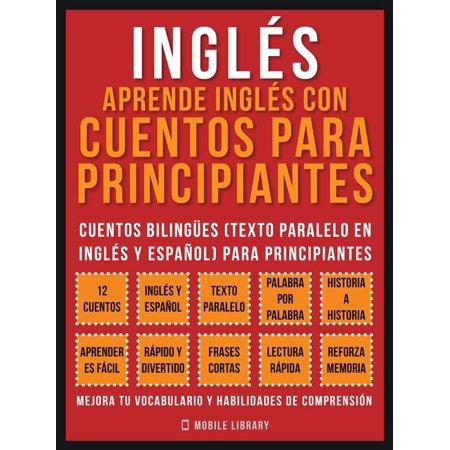 Inglés - Aprende Inglés Con Cuentos Para Principiantes (Vol 1) - eBook