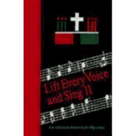 Lift Every Voice and Sing II Accompaniment Edition : An African-American