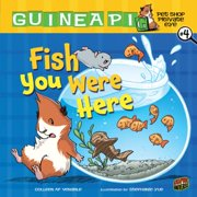 Fish You Were Here : Book 4