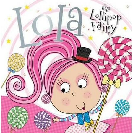 Lola the Lollipop Fairy](The Lollipop Tree)