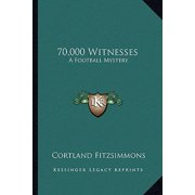 70,000 Witnesses : A Football Mystery