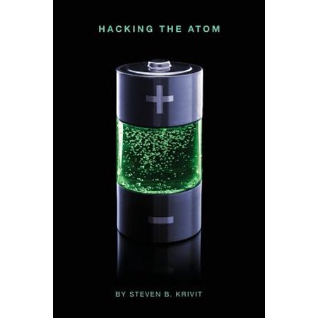 Hacking the Atom : Explorations in Nuclear Research, Vol. (Ernest Rutherford Nuclear Model Of An Atom)