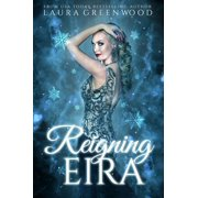 Reigning Eira - eBook