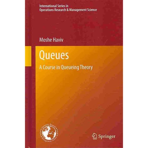 Queues: A Course in Queueing Theory