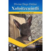 Xoloitzcuintli (Mexican Hairless) - eBook