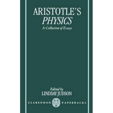 Aristotle's Physics: A Collection of Essays (Clarendon - 7042 Collection