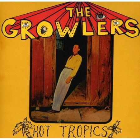 Growlers   Hot Tropics  Cd