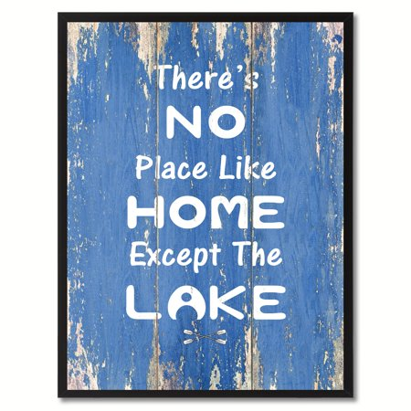 There's No Place Like Home Except The Lake Quote Saying Canvas Print Picture Frame Home Decor Wall Art Gift Ideas - Halloween Art Center Ideas
