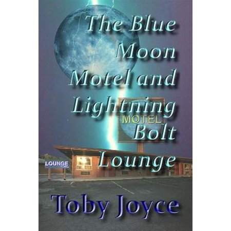 The Blue Moon Hotel and Lightning Bolt Lounge - eBook](Lightning Bolt Makeup)