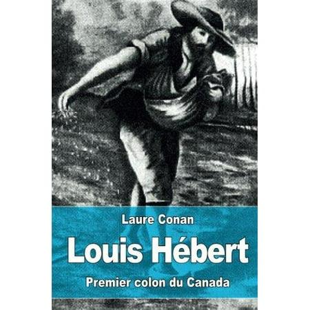 Louis Hebert  Premier Colon Du Canada