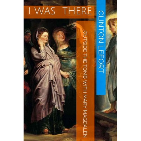 Outside the Tomb With Mary Magdalen - eBook