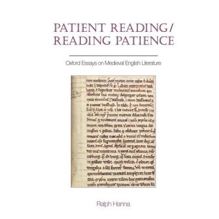 Patient Readingreading Patience  Oxford Essays On Medieval English  Patient Readingreading Patience  Oxford Essays On Medieval English  Literature  Walmartcom