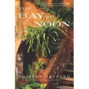 The Bay of Noon : A Novel