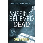 Missing Believed Dead - eBook