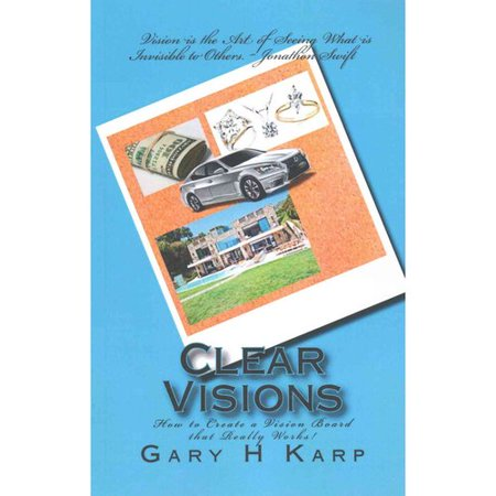 Clear Visions  How To Create A Vision Board That Really Works