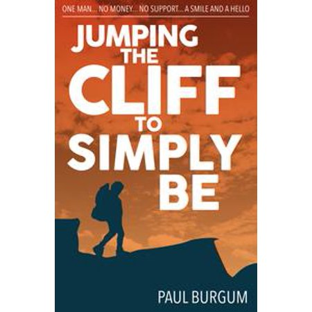 Jumping the Cliff to Simply Be - eBook