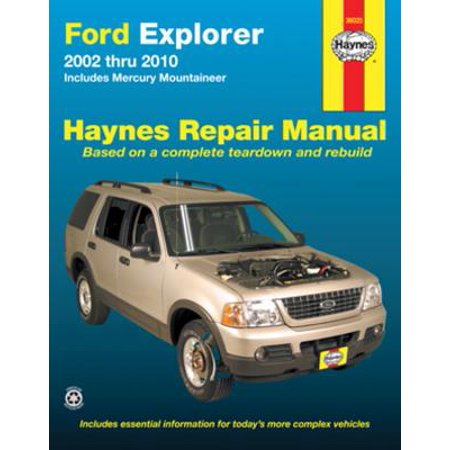 Ford Explorer 2002 Thru 2010 : Includes Mercury Mountaineer