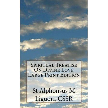 Spiritual Treatise on Divine Love Large Print Edition - image 1 of 1