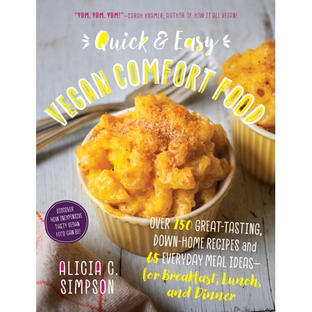 Quick and Easy Vegan Comfort Food : Over 150 Great-Tasting, Down-Home Recipes and 65 Everyday Meal Ideas—for Breakfast, Lunch, and Dinner - Scary Halloween Recipe Ideas
