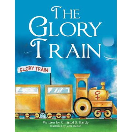 Glory Train - The Glory Train