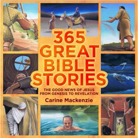 365 Great Bible Stories : The Good News of Jesus from Genesis to Revelation - E News Halloween Story