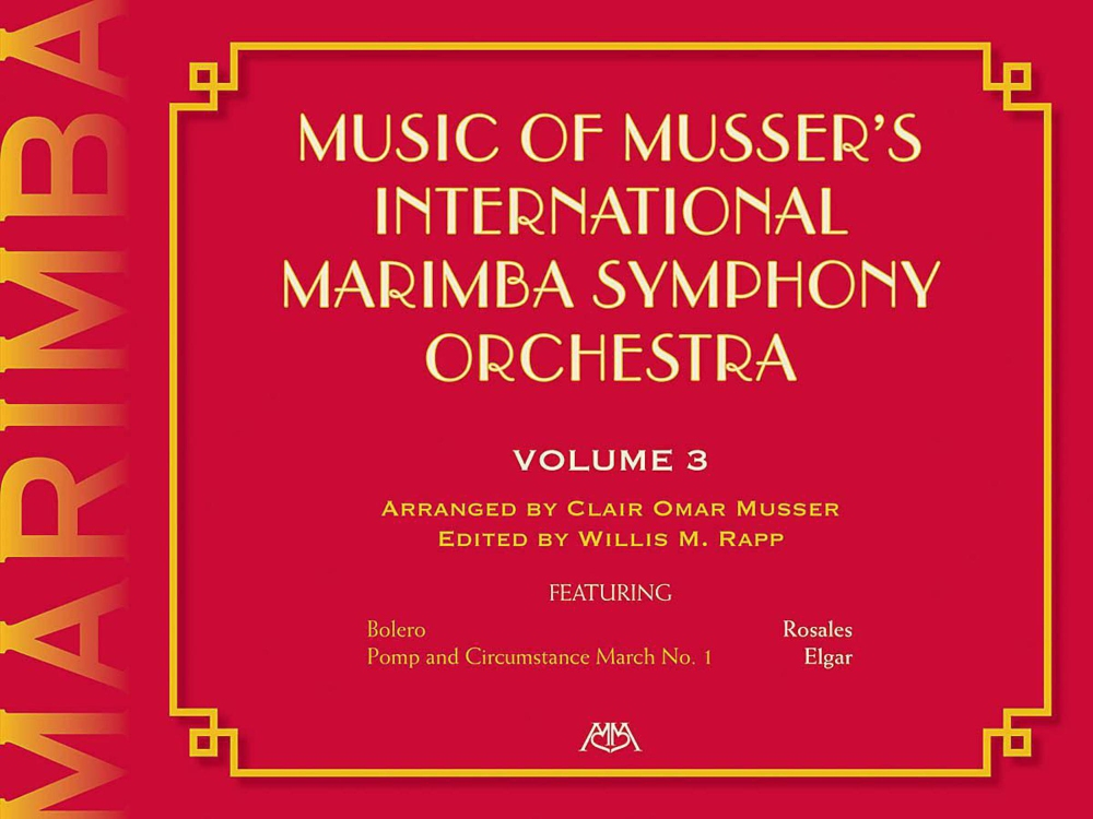 Meredith Music Music Of Musser'S International Marimba Symphony Orchestra Vol. 3 by