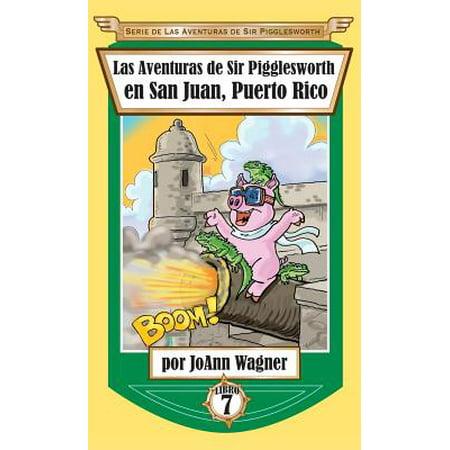 Las Aventuras de Sir Pigglesworth En San Juan, Puerto