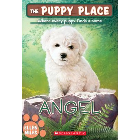 The Little Puppy - Angel (the Puppy Place #46)