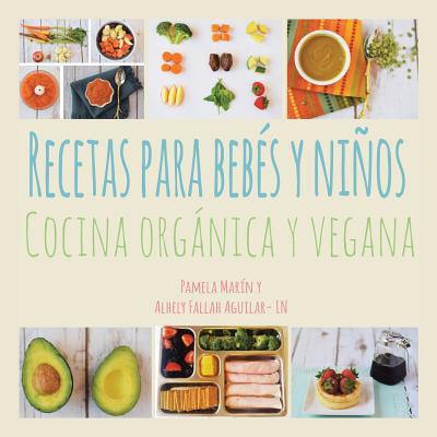 Recetas Para Beb�s y Ni�os : Cocina Org�nica y Vegana (Ideas De Cocina Para Halloween)