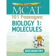 Examkrackers MCAT 101 Passages: Biology 1: Molecules: Biochemistry (Paperback)