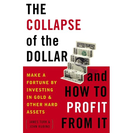 How Do You Make A Fortune Teller (The Collapse of the Dollar and How to Profit from It : Make a Fortune by Investing in Gold and Other Hard)