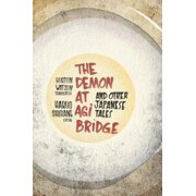 The Demon at Agi Bridge and Other Japanese Tales - eBook