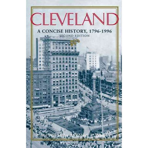 Cleveland, Second Edition: A Concise History, 1796 1996