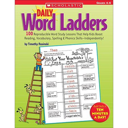 Reproducible Forms (Daily Word Ladders: Grades 4-6 : 100 Reproducible Word Study Lessons That Help Kids Boost Reading, Vocabulary, Spelling & Phonics Skills--Independently!)