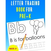 Letter Tracing Book for Pre-K: Alphabet Tracing Book for Pre-K / Notebook / Practice for Kids / Letter Writing Practice - Gift (Paperback)