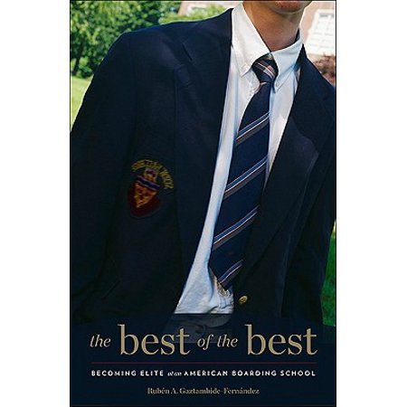 The Best of the Best : Becoming Elite at an American Boarding (Best Boarding Schools For Sports)
