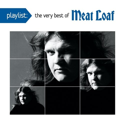 Playlist: The Very Best Of Meat Loaf