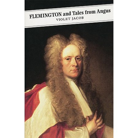 Flemington And Tales From Angus - eBook ()