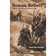 Human Bullets : A Soldier's Story of the Russo-Japanese War