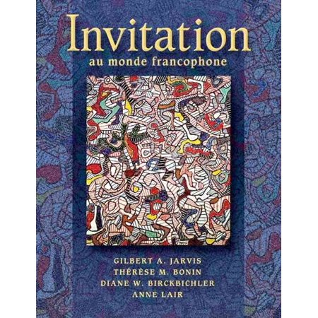 Invitation Au Monde Francophone by Gilbert Jarvis