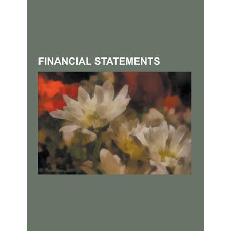 Financial Statements  Annual Report  Balance Sheet  Cash Flow Statement  Clean Surplus Accounting  Consolidated Financial Statement  Emphasi
