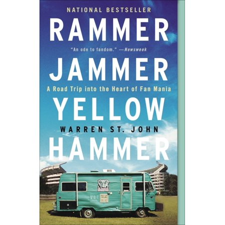 Rammer Jammer Yellow Hammer : A Road Trip into the Heart of Fan (Guys In Jammers)
