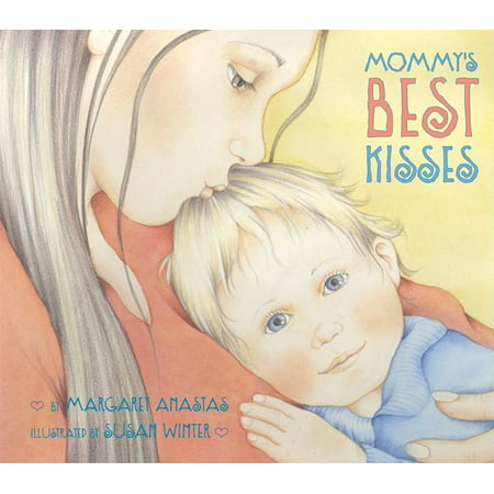 Mommy's Best Kisses (Board Book)